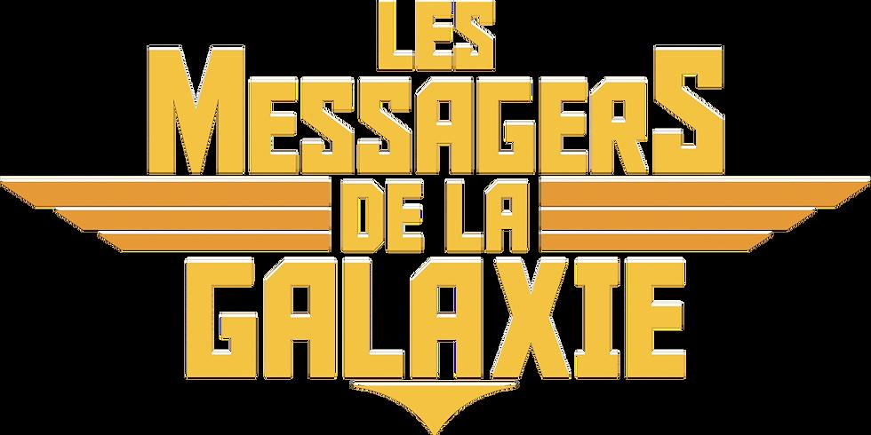 Les MESSAGERS DE LA GALAXIE  en ligne