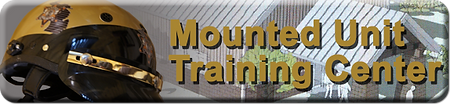 Click Here to view Mounted Unit Training Center