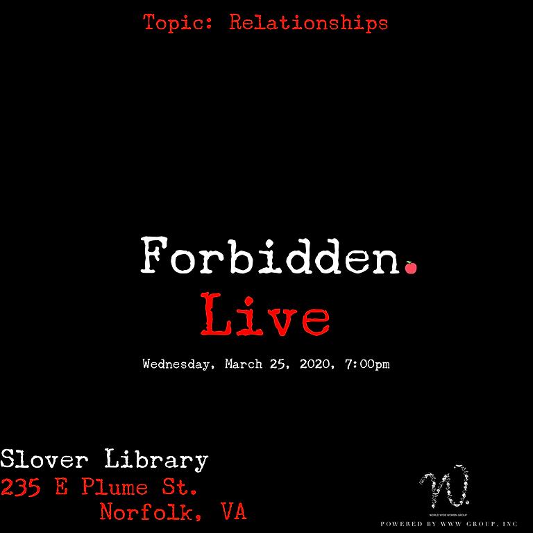 Forbidden Live: Relationships