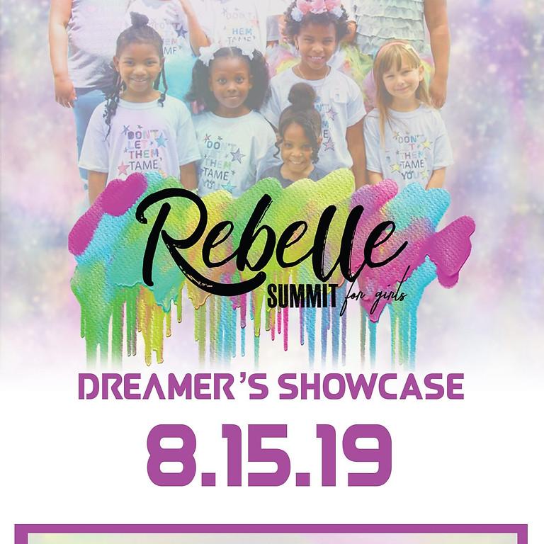 Dreamer's Showcase: The Rebelle Summit Finale