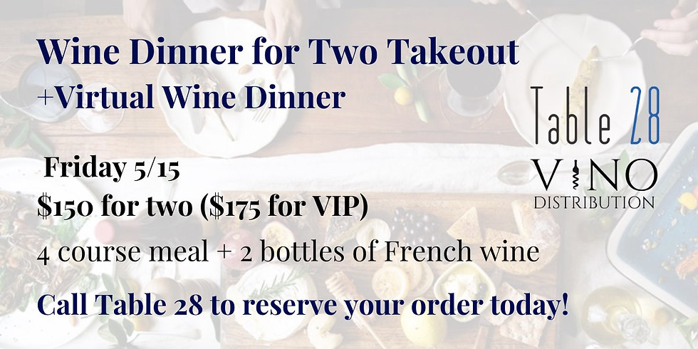 Wine Dinner for Two Takeout w/ Table 28 + VIRTUAL Wine Dinner