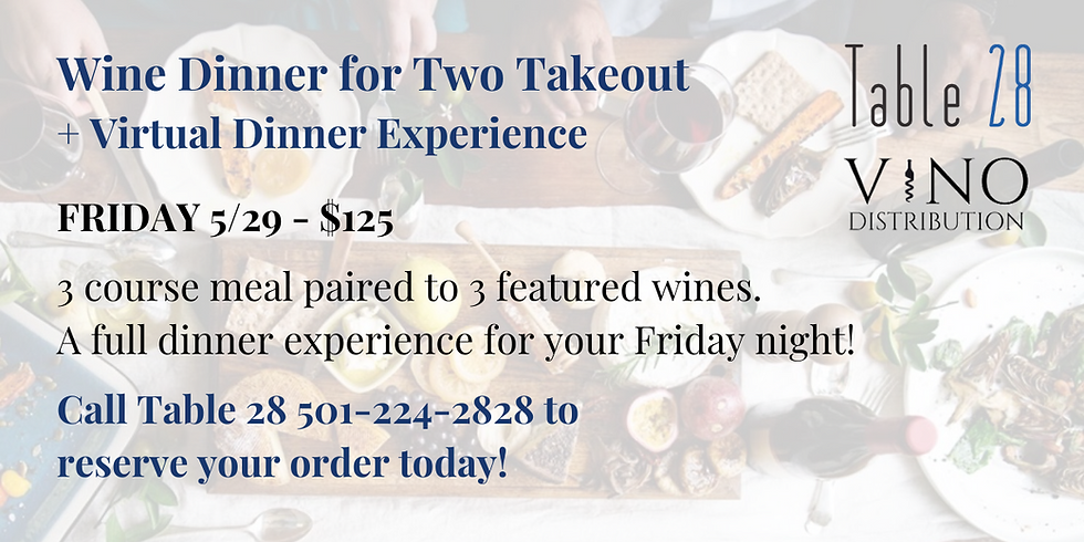 Wine Dinner for Two Takeout w/ Table 28+ Virtual Wine Dinner