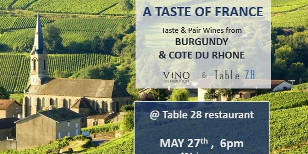 WINE CLASS - TASTE OF FRANCE @ TABLE 28 RESTAURANT