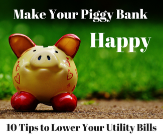 10 Tips to Lower Your Utility Bills