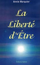 Annie Marquier - La liberté d'être