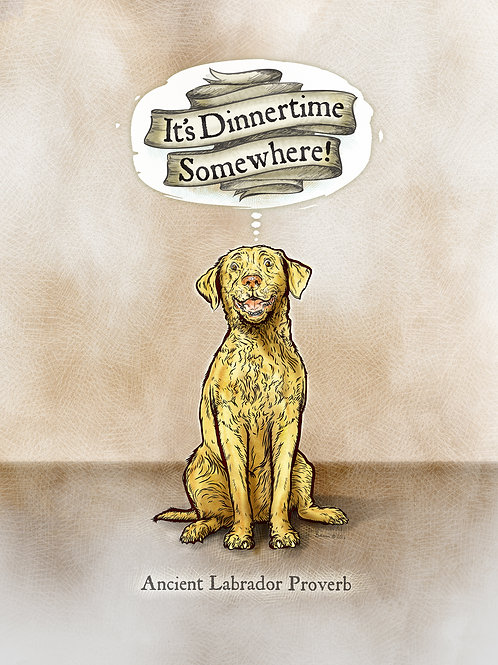 'It's Dinnertime Somewhere' - Yellow Lab