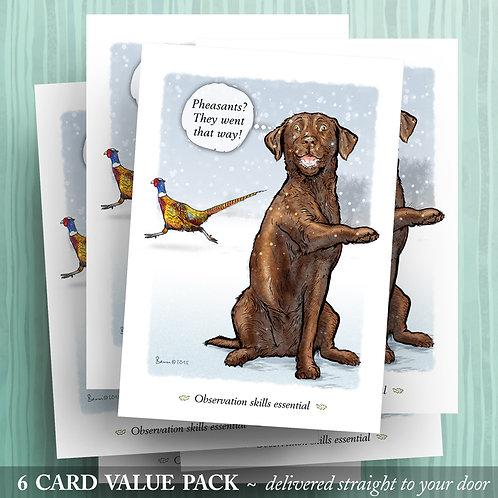 'Pheasants that way!' - Chocolate Lab - 6 pack