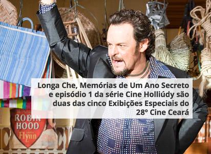 Longa Che, Memórias de Um Ano Secretoe episódio 1 da série Cine Holliúdy são duas das cinco Exibiçõ