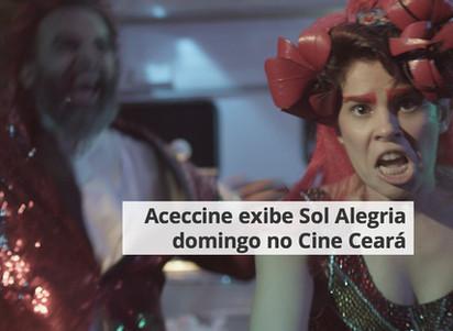 Aceccine exibe Sol Alegria domingo no Cine Ceará