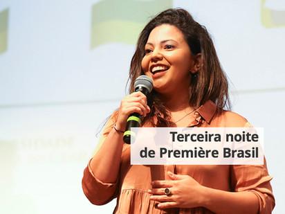 Terceira noite de Première Brasil