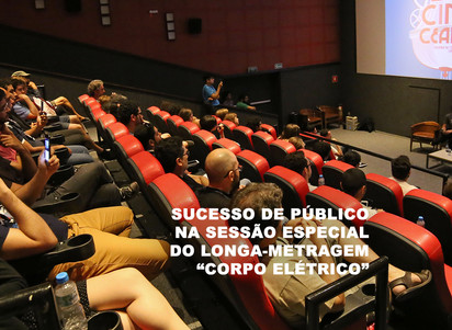 """Sucesso de público na sessão especial do longa-metragem """"Corpo Elétrico"""""""