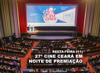 Sexta-feira (11): 27º Cine Ceará em noite de premiação