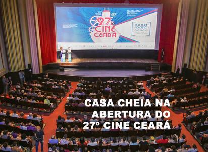Casa cheia na abertura do 27º Cine Ceará