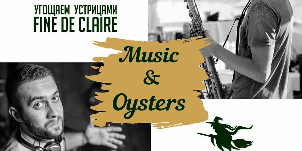 Music & Oysters