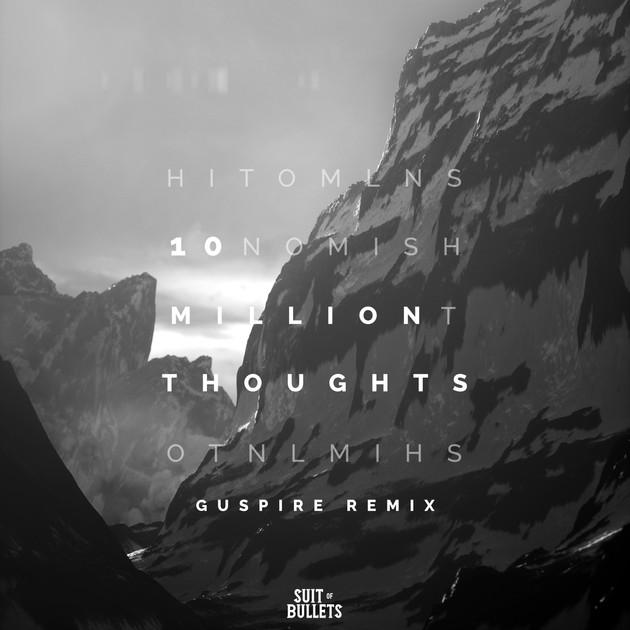 Alyssa Robi & Catas - 10 Million Thoughts (Guspire Remix)