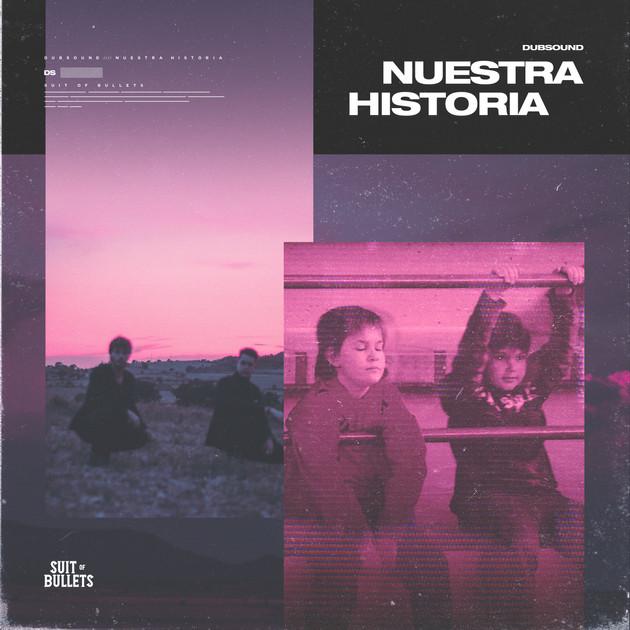Dubsound - Nuestra Historia