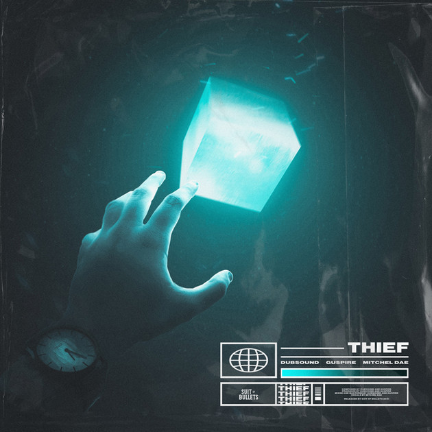 Dubsound & Guspire - Thief (feat. Mitchel Dae)