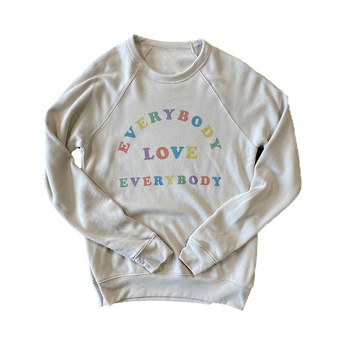 Everybody Love Everybody Sweatshirt