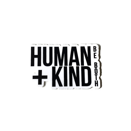 Human Kind Be Both - Sticker