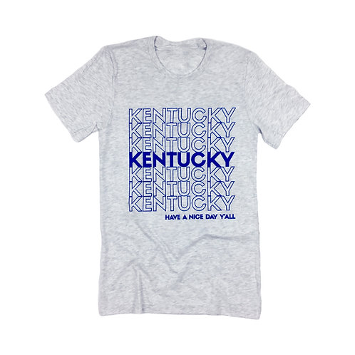 Kentucky - Have a Nice Day Y'all