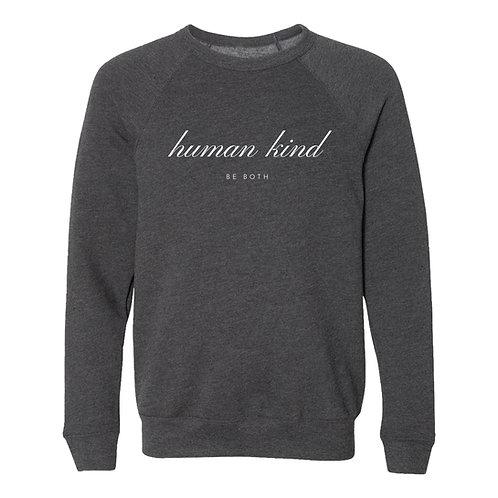 HumanKind Be Both Sweatshirt