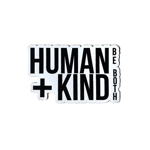 Human Kind Be Both - Magnet