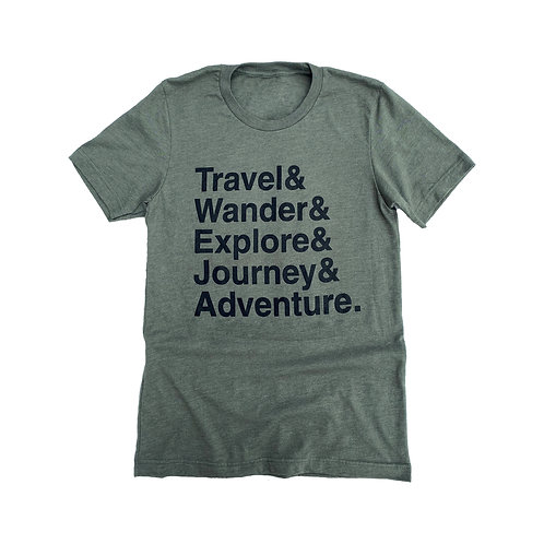 Travel & Wander & Explore & Journey & Adventure