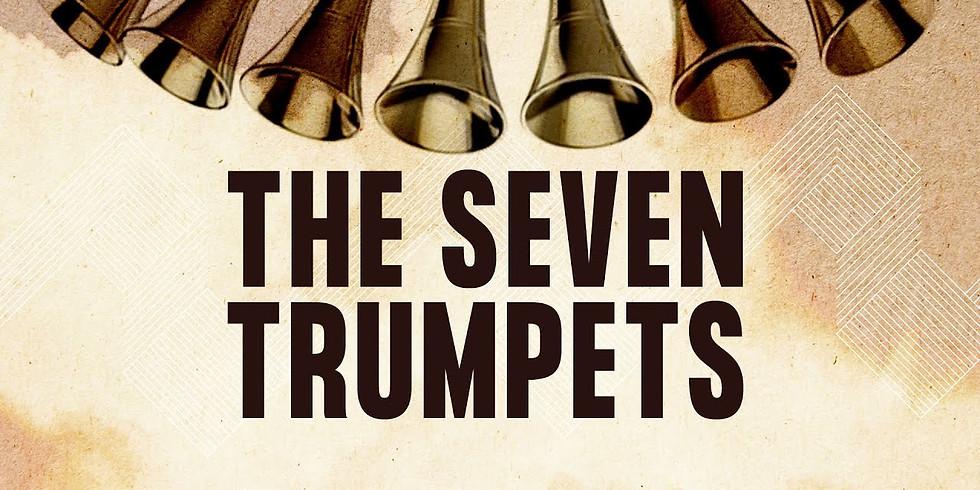 DISCIPLESHIP CLASSES - THE SEVEN TRUMPETS