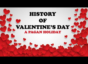 Pagan Valentine's Day Dark History
