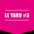 Le Yard #3