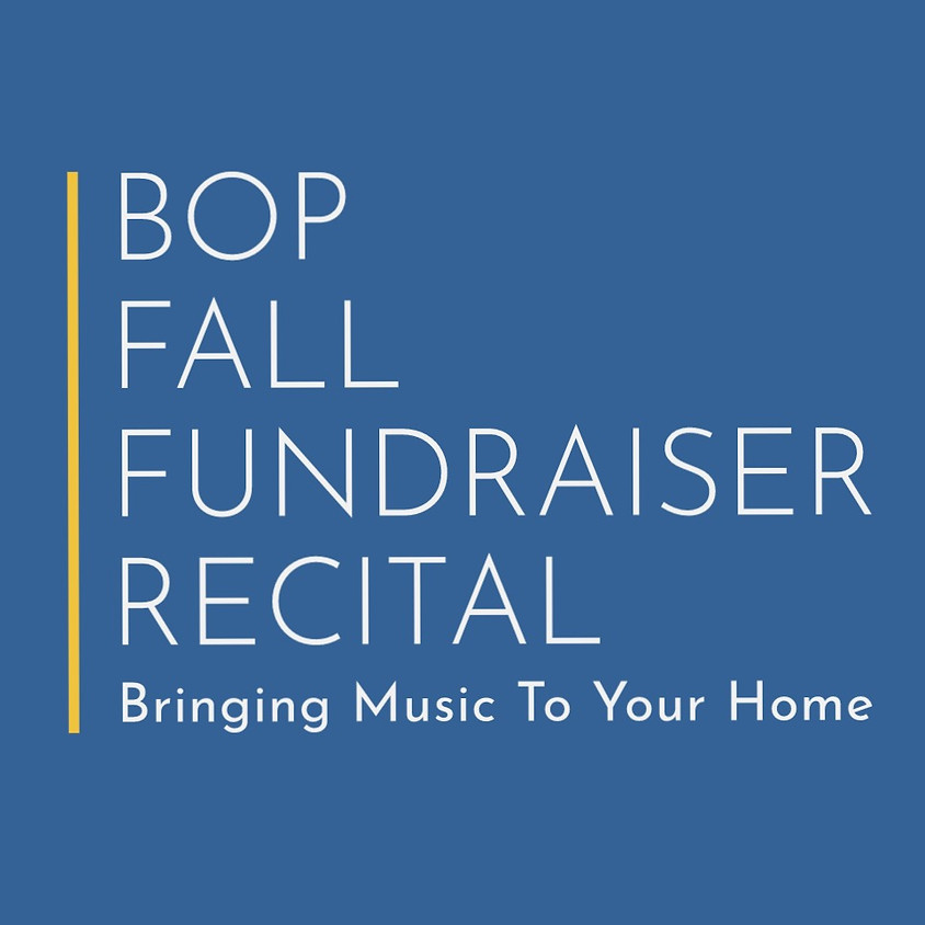 BOP Fall Fundraiser Recital