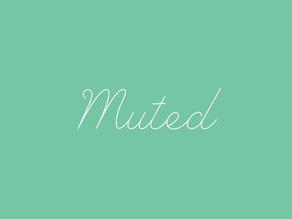 I Took a Week to Mute