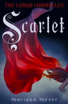 Scarlet (Lunar Chronicles 2)