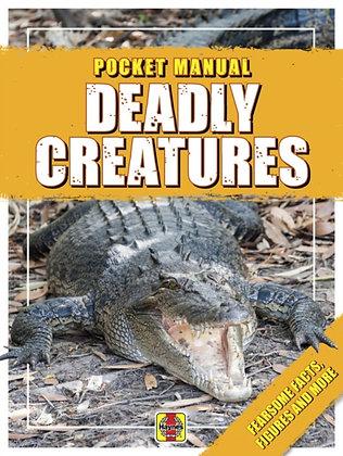 Deadly Creatures : Pocket Manual