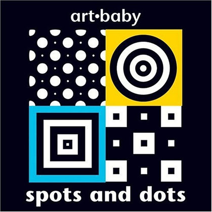 Art Baby: Spots and Dots
