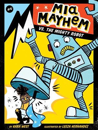 Mia Mayhem vs. the Mighty Robot