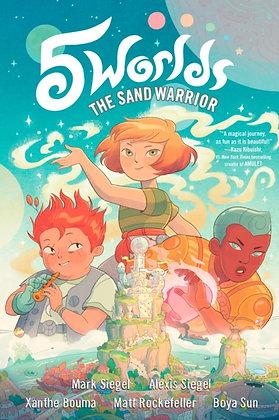 5 Worlds Book 1 : The Sand Warrior
