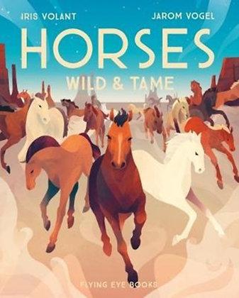 Horses: Wild & Tame