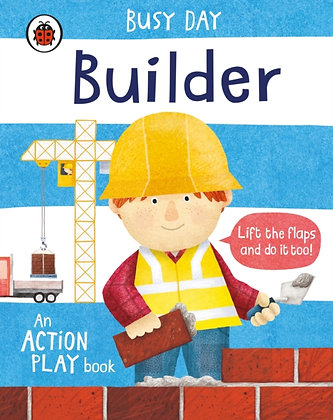 Busy Day: Builder : An action play book