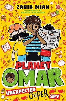 Planet Omar: Unexpected Super Spy : Book 2