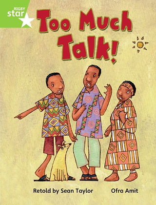 Rigby Star Guided Phonic Opportunity Readers Green: Too Much Talk