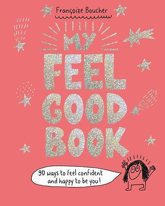 My Feel Good Book