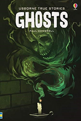 True Stories Ghosts