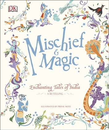 Mischief & Magic: Enchanting Tales of India