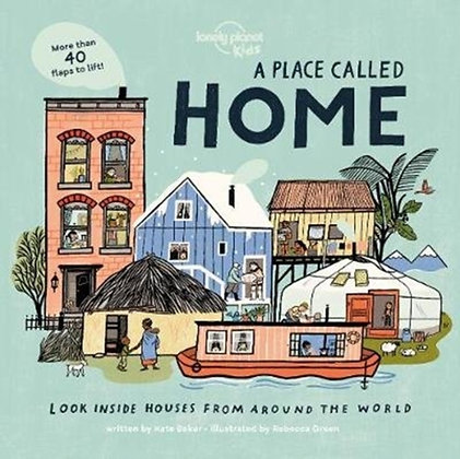 A Place Called Home : Look Inside Houses Around the World