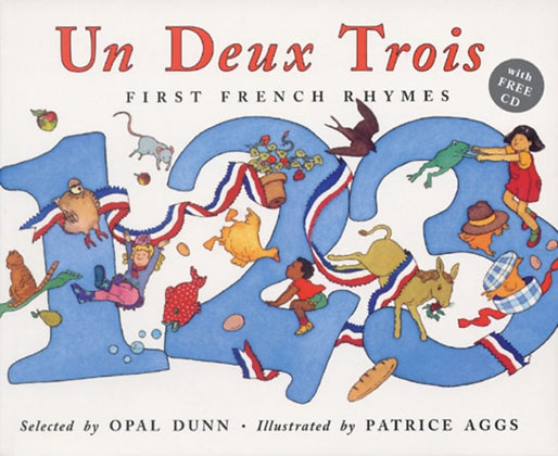 Un Deux Trois : First French Rhymes