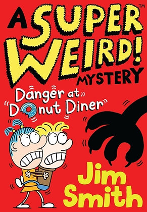 A Super Weird! Mystery: Danger at Donut Diner
