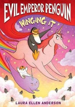 Evil Emperor Penguin: Winging It