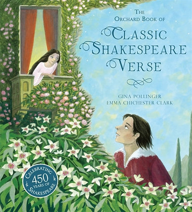 The Orchard Book of Classic Shakespeare Verse