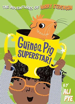 The Adventures of Harry Stevenson: Guinea Pig Superstar